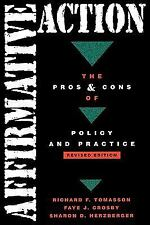Affirmative Action : The Pros and Cons of Policy and Practice by Sharon D....