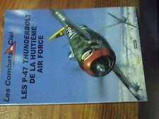 7µ? Revue Osprey Combats du Ciel n°37 P-47 Thunderbolt de la 8e Air Force