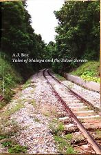 Tales of Malaya and the Silver Screen - AJ Box