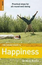 The Rough Guide to Happiness 1 (Rough Guide Reference) by Baylis, Nick, Rough G