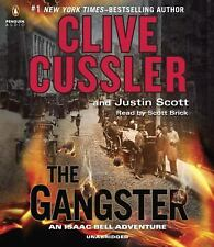 An Isaac Bell Adventure: The Gangster Bk. 9 by Justin Scott and Clive Cussler