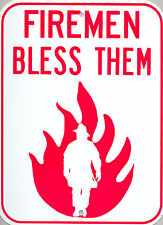 funny man cave sign plastic firemen bless them sign truck fire 911 hose wet