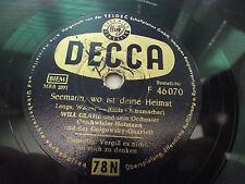 Will Glahé - Seemann, Wo Ist Deine Heimat  Decca F 46 070 Schellack 78 RPM