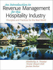 An Introduction to Revenue Management for the Hospitality Industry: An Principle