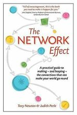 The Network Effect: A Practical Guide to Making - and Keeping - the...