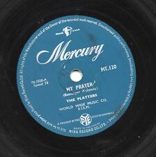 1957 PLATTERS CLASSIC DOO WOP 78 MY PRAYER / HEAVEN ON EARTH UK MERCURY MT120 V+