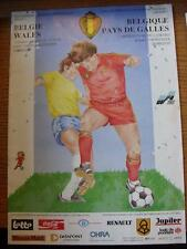 27/06/1991 Belgium v Wales [At Anderlecht] .  Any faults with this item will hav
