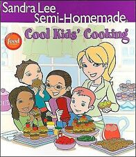 Semi-Homemade Cool Kids Cooking by Sandra Lee, FREE SHIPPING