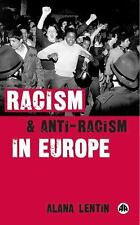 Racism and Anti-Racism in Europe by Alana Lentin (2004, Paperback)