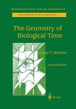 The Geometry of Biological Time by Arthur T. Winfree (Paperback, 2010)