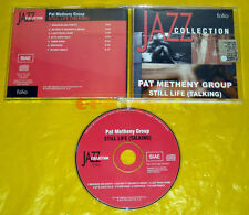 CD - JAZZ COLLECTION  Pat Metheny Group Sytill Life (Talking)  •••• USATO