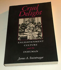 CRUEL DELIGHT Signed By JAMES STEINTRAGER 2004 PB