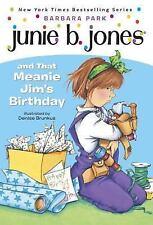 Junie B. Jones and That Meanie Jim's Birthday (Junie B. Jones, No. 6) - Acceptab
