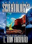 What Is Scientology: A Guidebook to the World's Fastest Growing Religion