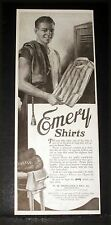 1920 OLD MAGAZINE PRINT AD, EMERY SHIRTS, THE MAN WHO TAKES CARE OF HIS BODY!