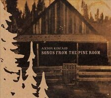 Songs from the Pine Room by Axton Kincaid (CD, Feb-2010, Trade Root Music)