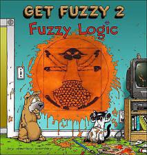 Fuzzy Logic: Get Fuzzy 2 9780740721984 by Darby Conley, Paperback, BRAND NEW