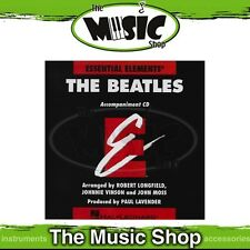 New Essential Elements: The Beatles Accompaniment CD with 11 Tracks