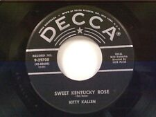 "KITTY KALLEN ""SWEET KENTUCKY ROSE / HOW LONELY CAN I GET"" 45"