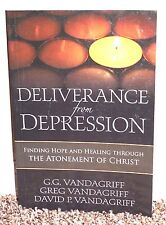 DELIVERANCE FROM DEPRESSION ATONEMENT OF CHRIST by Vandagriff 1SED LDS MORMON PB