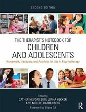 The Therapist's Notebook for Children and Adolescents : Homework, Handouts,...