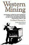 Western Mining by Young Jr., Otis E.