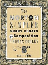 The Norton Sampler : Short Essays for Composition by Thomas Cooley (2013,...