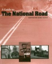 A Guide to the National Road by Karl B. Raitz (1996, Hardcover)