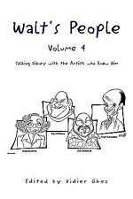 WALT'S PEOPLE--VOLUME 4--TALKING DISNEY WITH THE ARTISTS WHO KNEW HIM