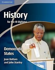 History for the IB Diploma: Democratic States, Stanley, John, Bottaro, Jean, Ver