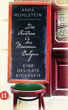 Die Austern des Monsieur Balzac von Anka Muhlstein, UNGELESEN