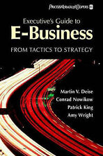 Executive's Guide to E-commerce: From Tactics to Strategy by Amy Wright, Conrad