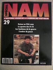 SPECIAL NAM n° 29 Retour au VIET- NAM. Le spectre des B 52. L'ombre du passé.