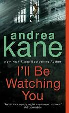 VG, I'll Be Watching You, Andrea Kane, 0060741317, Book