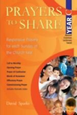 Prayers to Share, Year C: Responsive Prayers for Each Sunday of the Church Year