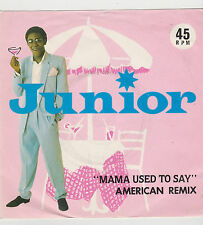 "7"" Junior Mama used to say american remix 1981 UK Mer98"