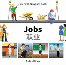 My First Bilingual Book: My First Bilingual Book-Jobs (English-Chinese) by...