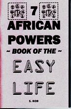 The 7 AFRICAN POWERS BOOK OF THE EASY LIFE seven orishas