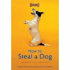 How to Steal a Dog Barbara O'Connor Paperback NEW