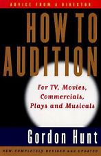 How to Audition: For TV, Movies, Commercials, Plays, and Musicals (2nd Edition)