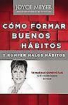 Como Formar Buenos Habitos y Romper Malos Habitos : 14 Nuevas Conductas Que...