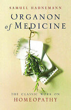 Organon of Medicine, Hahnemann, Samuel, Excellent Book