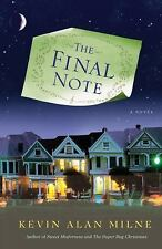 The Final Note by Kevin Alan Milne (2011, Paperback)