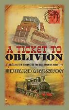 A Ticket to Oblivion by Edward Marston (Paperback, 2015)