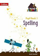 Treasure House - Year 1 Spelling Pupil Book by Collins UK Publishing Staff...