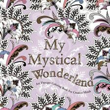 My Mystical Wonderland: Art Therapy Coloring Book for Creative Minds, de la Font