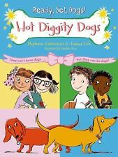 Hot Diggity Dogs (Ready, Set, Dogs!)  (ExLib)