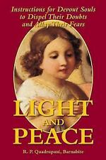 Light and Peace: Instructions for Devout Souls to Dispel Their Doubts and Allay