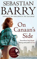 On Canaan's Side by Sebastian Barry, Book New (Paperback, 2012)