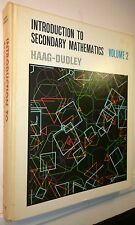 Introduction to Secondary Mathematics, Vol 2, Haag-Dudley, 1967, DC Heath